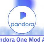 Pandora Premium v1911.1 Mod APK 2020 (100% Working) (Unlimited Skips)