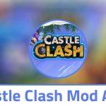Castle Clash Mod Apk 1.6.91 With Unlimited Gems & Coins