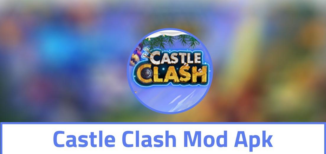 Castle Clash Mod Apk